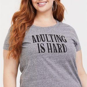 "Torrid Perfect Tee ""Adulting is Hard"" 4 26/28"